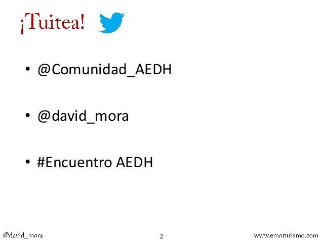 Presentación en el Encuentro de la Asociación Española de Directores de Hotel Slide 2