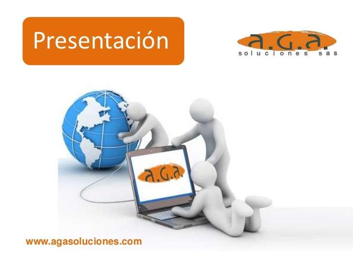 Presentación AGA Soluciones SAS