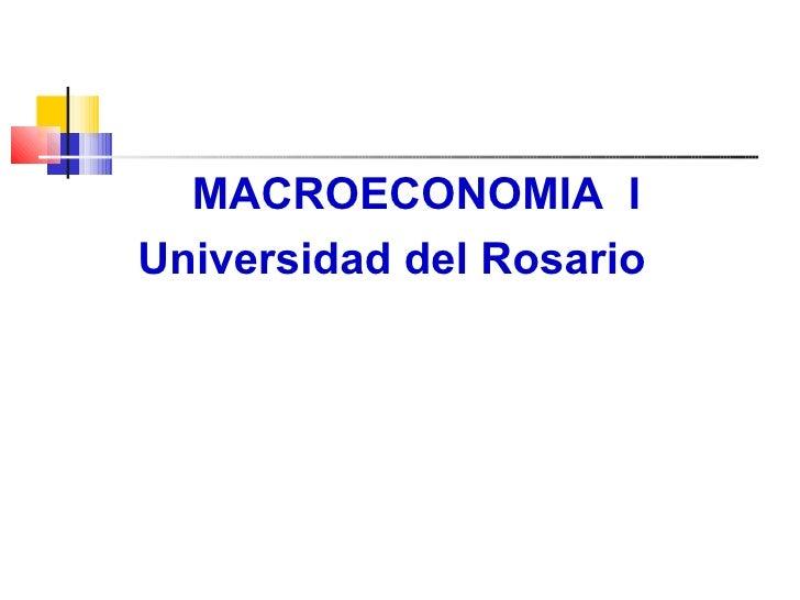 MACROECONOMIA  I Universidad del Rosario