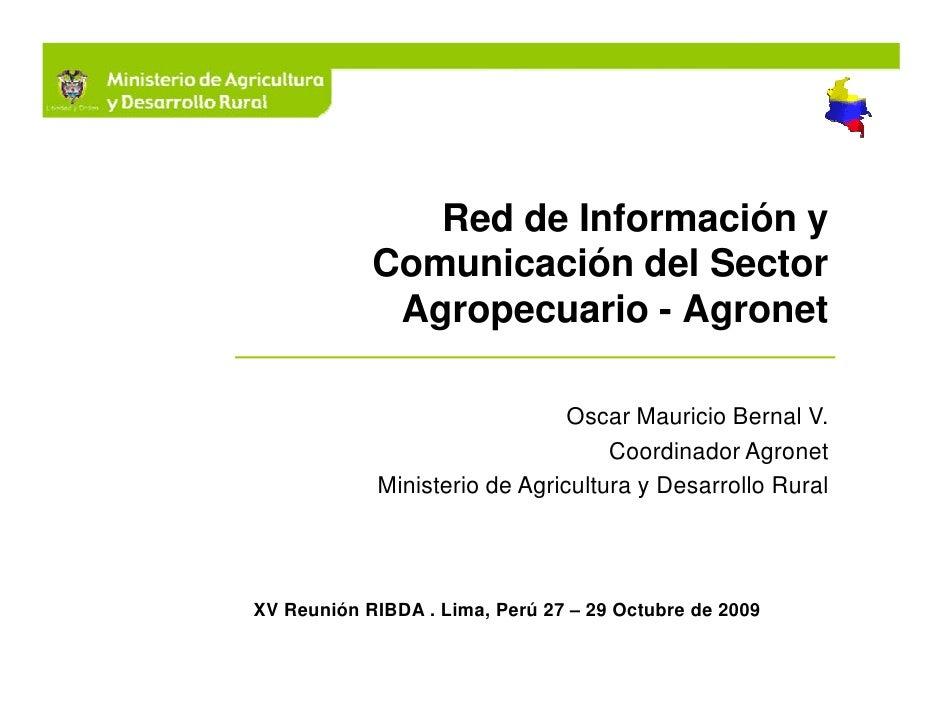 Red de Información y             Comunicación del Sector              Agropecuario - Agronet                              ...
