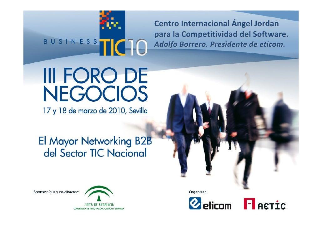 Centro Internacional Ángel Jordan para la Competitividad del Software. Adolfo Borrero. Presidente de eticom.