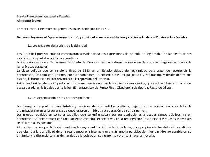 Frente Transversal Nacional y Popular<br />Almirante Brown<br /><br />Primera Parte. Lineamientos generales. Base ideológ...