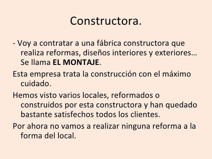 Constructora. - Voy a contratar a una fábrica constructora que    realiza reformas, diseños interiores y exteriores…    Se...