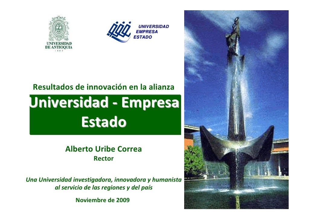 Foro Innovación y Educación Superior: Presentación Alberto Uribe - Rector Universidad de Antioquia