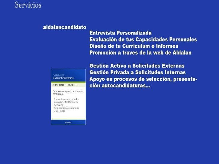 Presentación aldalan candidato2011 Slide 2