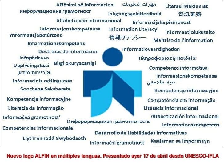 Nuevo logo ALFIN en múltiples lenguas. Presentado ayer 17 de abril desde UNESCO-IFLA