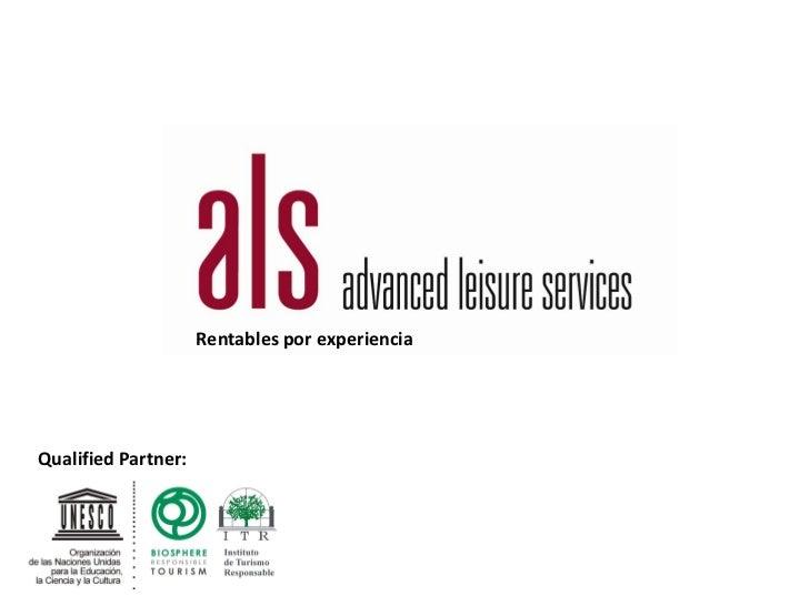 Rentables por experienciaQualified Partner:
