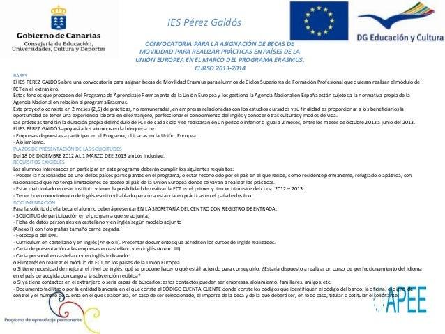 IES Pérez GaldósCRITERIOS DE SELECCIÓN DE ASPIRANTESUna vez recibidas todas las solicitudes para participar en el programa...