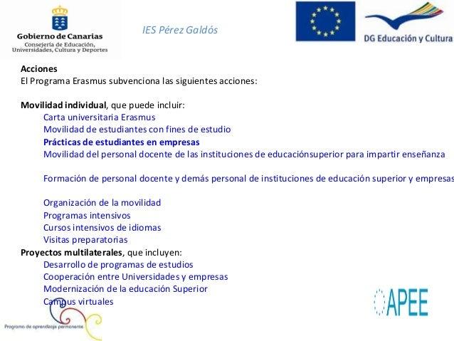 IES Pérez GaldósPrácticas de estudiantes en empresasEl periodo de prácticas es la estancia durante un periodo de tiempo en...