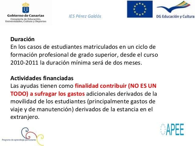 IES Pérez Galdós¿Qué tipo de empresas puede participar?Toda organización que realice una actividad económica en elsector p...
