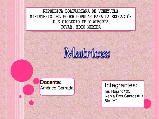 REPÚBLICA BOLIVARIANA DE VENEZUELA MINISTERIO DEL PODER POPULAR PARA LA EDUCACIÓN U.E CIOLEGIO FE Y ALEGRIA TOVAR, EDIO-ME...