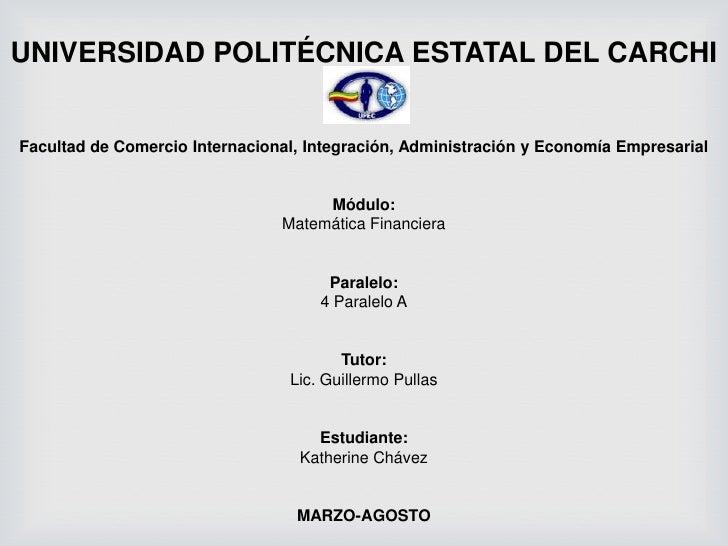 UNIVERSIDAD POLITÉCNICA ESTATAL DEL CARCHIFacultad de Comercio Internacional, Integración, Administración y Economía Empre...