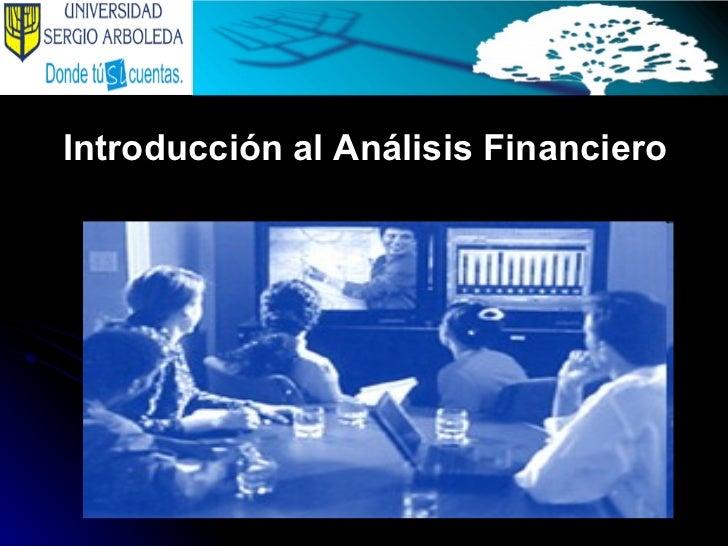 <ul><li>Introducción al Análisis Financiero </li></ul>