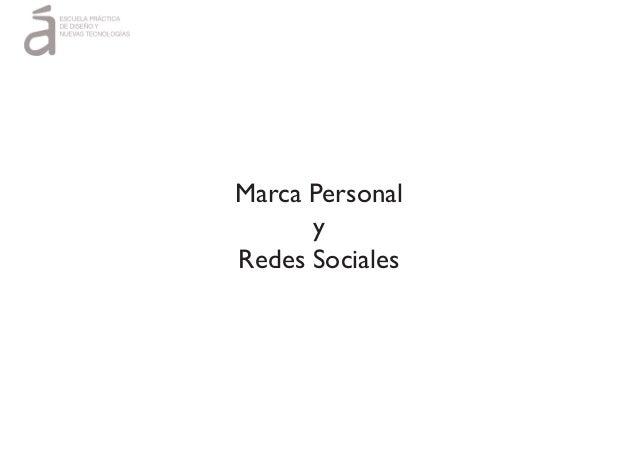 Marca Personal y Redes Sociales