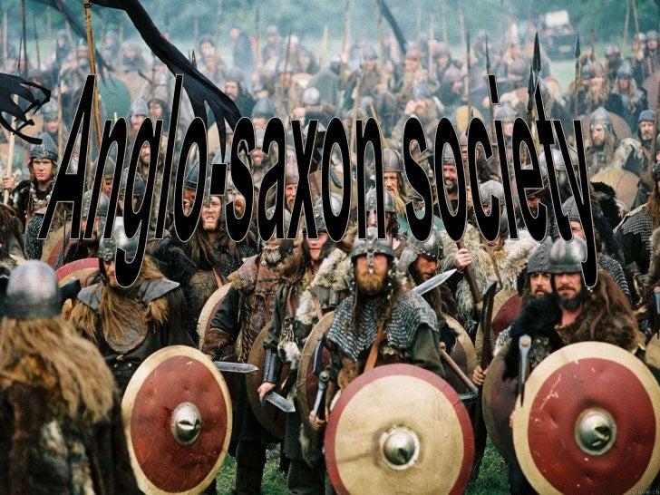 Anglo-saxon society<br />