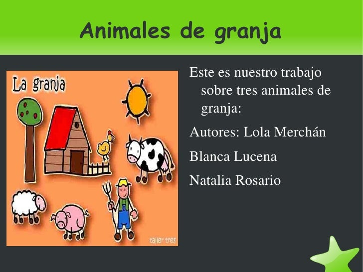 Animales de granja <ul><li>Este es nuestro trabajo sobre tres animales de granja: