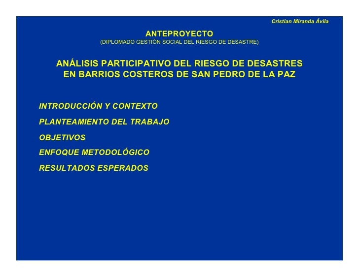 Cristian Miranda Ávila                          ANTEPROYECTO            (DIPLOMADO GESTIÓN SOCIAL DEL RIESGO DE DESASTRE) ...