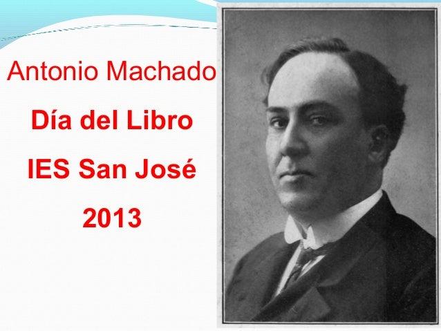 Antonio Machado Día del Libro IES San José 2013