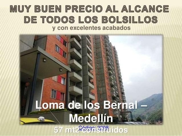 Código: 2208 y con excelentes acabados Loma de los Bernal – Medellín 57 mt2 construidos