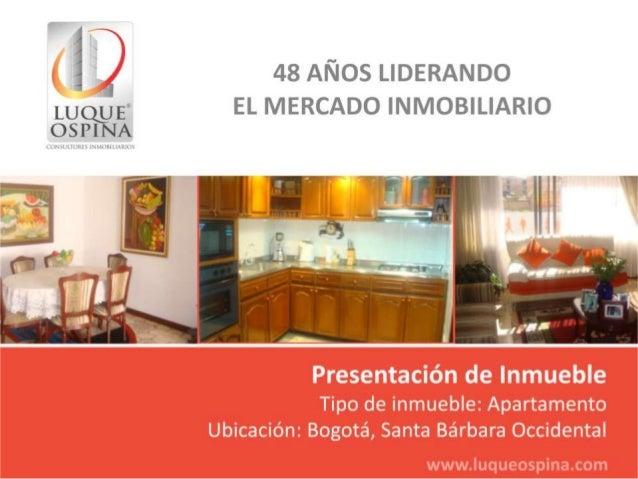 Ubicación del Inmueble Barrio: Santa Bárbara Occidental Unicentro Country Club Calle 116 Carrera7ma Zona de Ubicación de I...