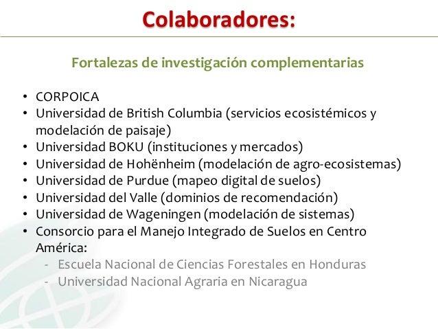 Colaboradores:• CORPOICA• Programa de Restauración de Ecosistemas y Paisajes / Ministeriode Ambiente y Recursos Naturales ...