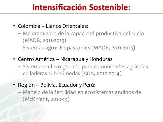 RESTAURACIÓN DE ECOSISTEMAS DEGRADADOS45% de las tierras agrícolas en Sur América y 75% en CentroAmérica y presentan algún...