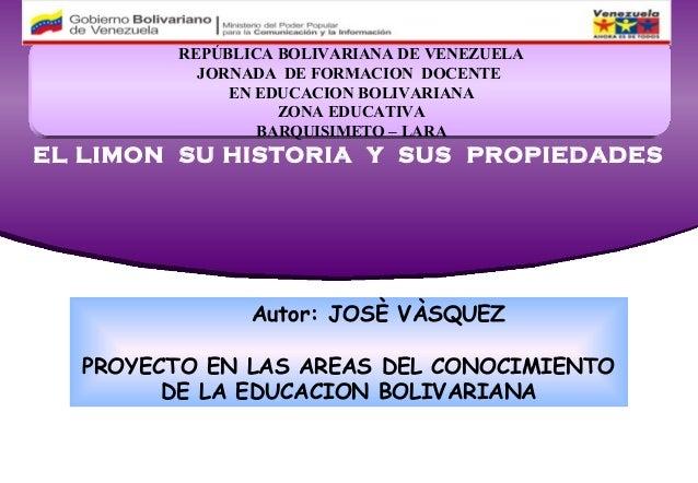 REPÚBLICA BOLIVARIANA DE VENEZUELA          JORNADA DE FORMACION DOCENTE             EN EDUCACION BOLIVARIANA             ...