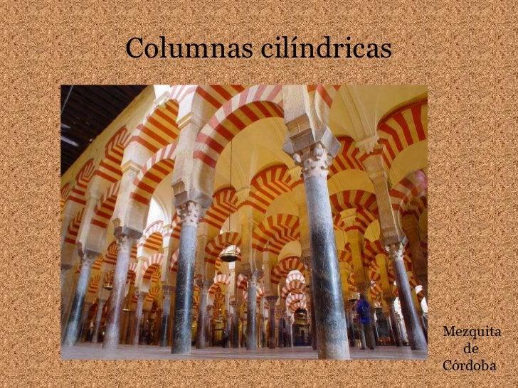 Columnas cilíndricas<br />Mezquita<br />      de<br />Córdoba<br />
