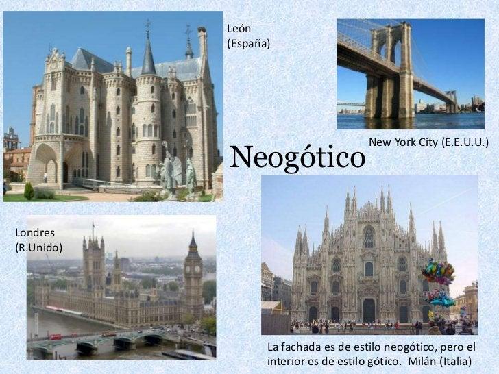 León (España)<br />Neogótico<br />New York City (E.E.U.U.)<br />Londres <br />(R.Unido)<br />La fachada es de estilo neogó...