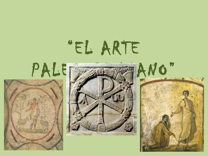 Presentacin arte paleocristiano