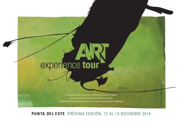PUNTA DEL ESTE PRÓXIMA EDICIÓN: 12 AL 14 DICIEMBRE 2014 Declarado de Interés Turístico por el Ministerio de Turismo y Depo...