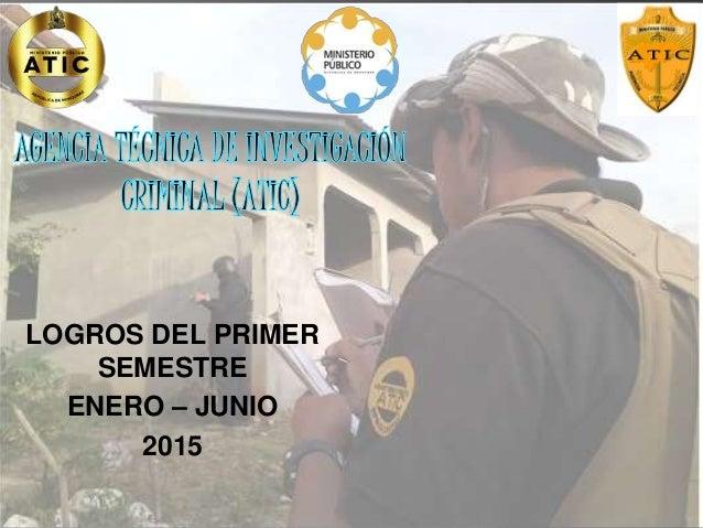 LOGROS DEL PRIMER SEMESTRE ENERO – JUNIO 2015