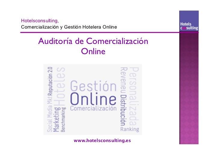 Auditoría de Comercialización           Online         www.hotelsconsulting.es