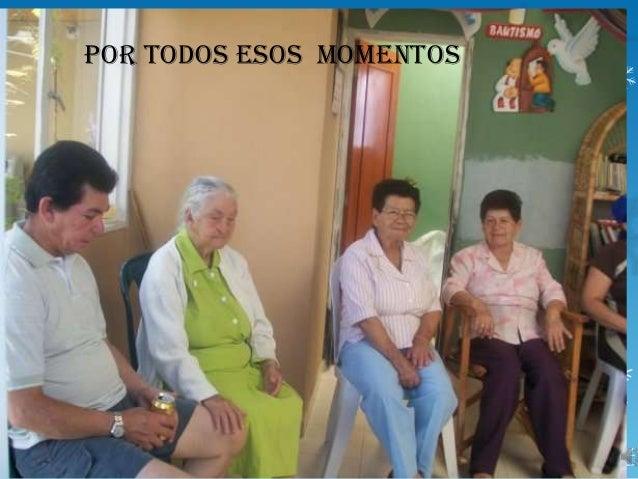 POR TODOS ESOS MOMENTOS