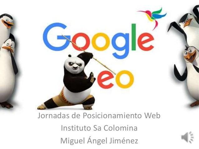 Jornadas de Posicionamiento Web Instituto Sa Colomina Miguel Ángel Jiménez