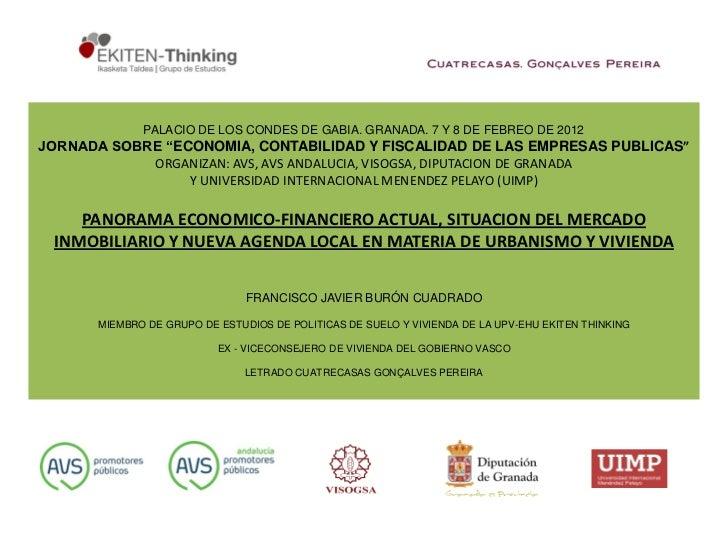 """PALACIO DE LOS CONDES DE GABIA. GRANADA. 7 Y 8 DE FEBREO DE 2012JORNADA SOBRE """"ECONOMIA, CONTABILIDAD Y FISCALIDAD DE LAS ..."""