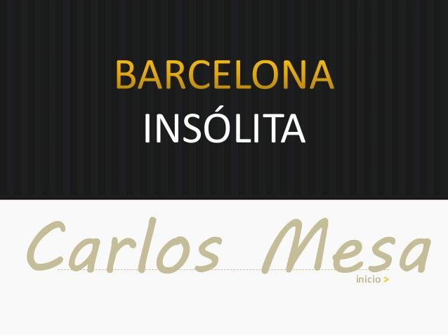INSÓLITA Carlos Mesainicio >