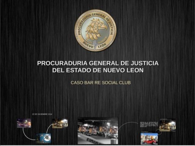 .. . ' ,  . . . .  K  .  —,  r ; . g 7 l —.  I I' - > .   PROCURADURIA GENERAL DE JUSTICIA DEL ESTADO DE NUEVO LEON  CASO ...
