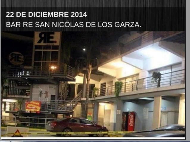 22 DE DICIEMBRE 2014 BAR RE SAN NICOLAS DE LOS GARZA.      I ;  . 1 T' o . ._. .;' I ;  ¡T .  j _ -' z A€ ¿/ / _ . _. mas;...
