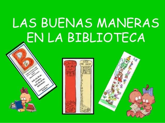 LAS BUENAS MANERAS EN LA BIBLIOTECA