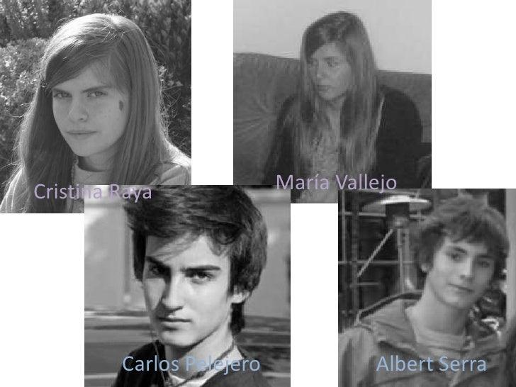 María Vallejo<br />Cristina Raya<br />Albert Serra<br />Carlos Pelejero<br />
