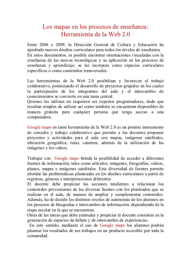 Los mapas en los procesos de enseñanza:              Herramienta de la Web 2.0Entre 2006 y 2009, la Dirección General de C...