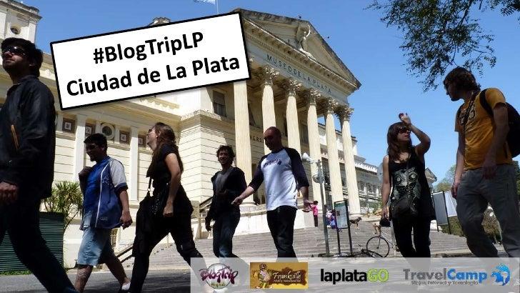 BlogTrip Ciudad de La Plata, Argentina (TravelCamp Buenos Aires)