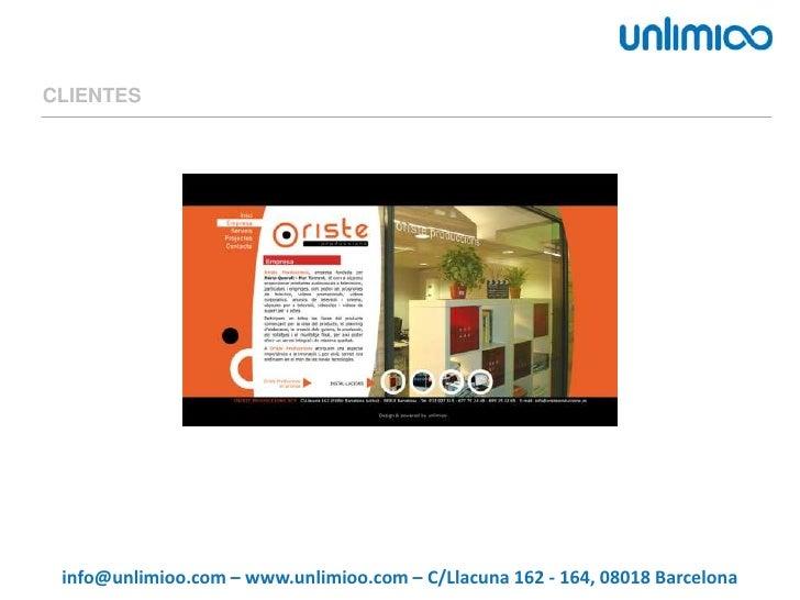 CLIENTES<br />info@unlimioo.com – www.unlimioo.com – C/Llacuna 162 - 164, 08018 Barcelona<br />