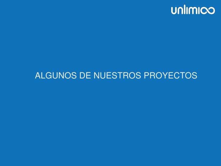ALGUNOS DE NUESTROS PROYECTOS<br />