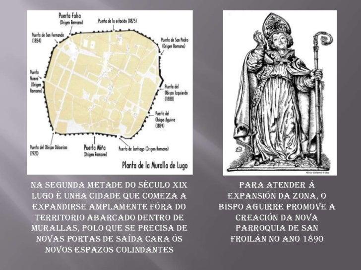 Na segunda metade do século xix         Para atender álugo é unha cidade que comeza a      expansión da zona, oexpandirse ...