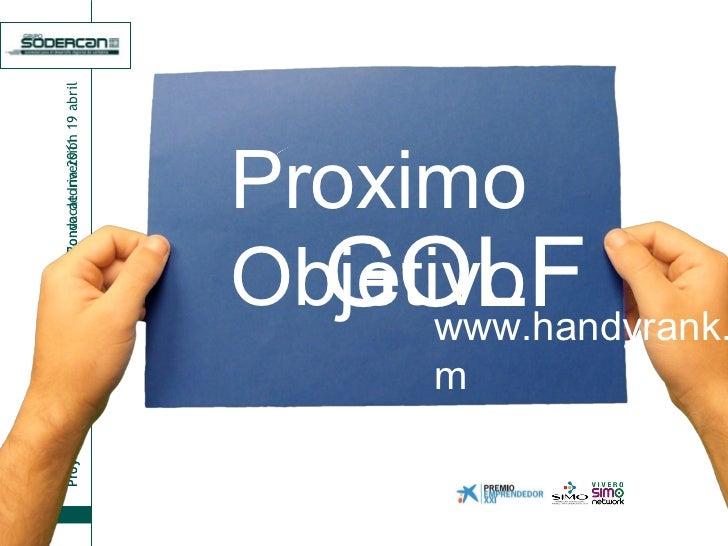 Proximo Objetivo GOLF www.handyrank.com