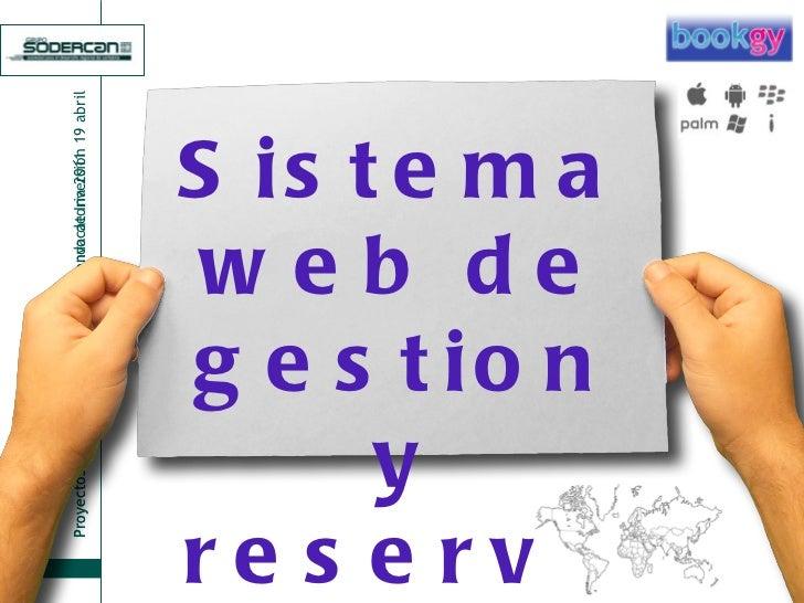 Sistema web de gestion y reservas por internet y smartphones
