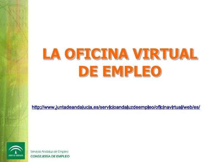 Andaluc a orienta for Juntadeandalucia oficina virtual