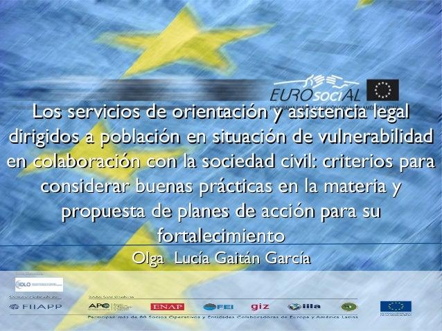 Socio Operativo Los servicios de orientación y asistencia legalLos servicios de orientación y asistencia legal dirigidos a...